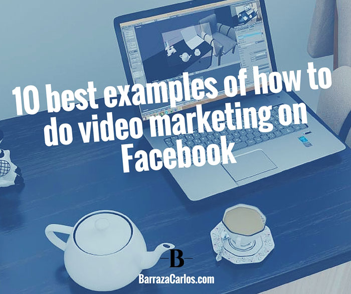 Best video marketing examples