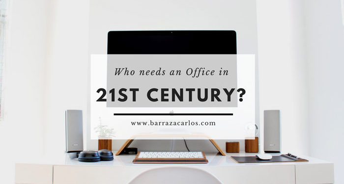 who-needs-an-office-in-21st-century