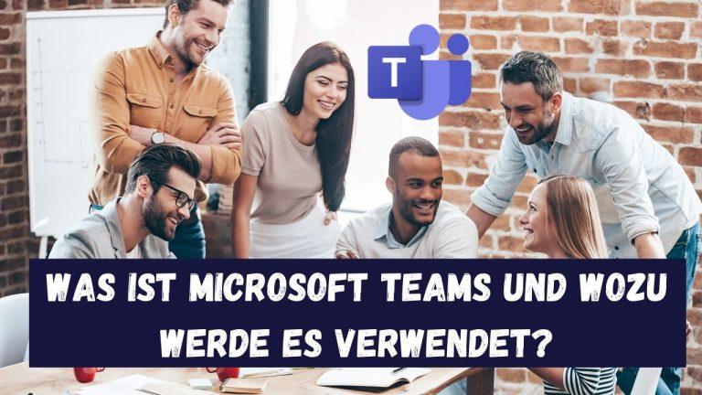 Was sind Microsoft-Teams