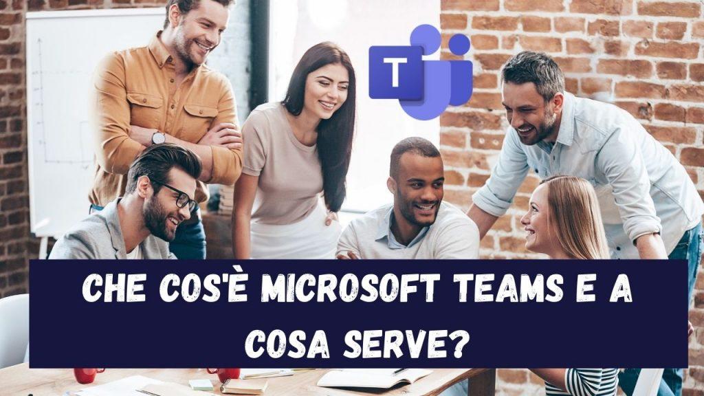 Cos'è microsoft team