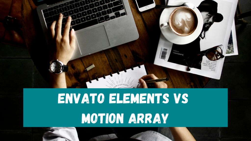 Envato Elements vs Motion Array