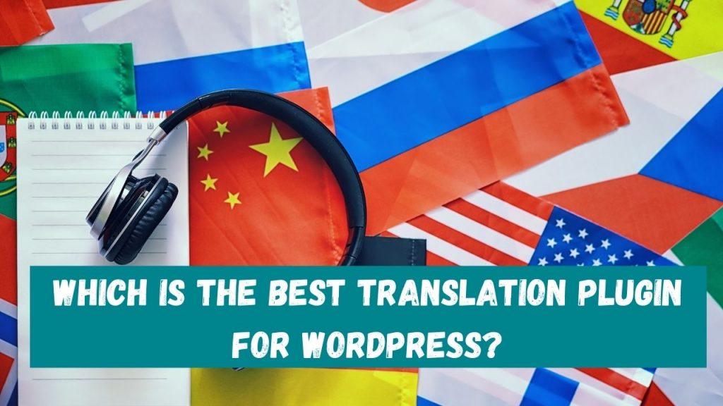 best translation plugin for WordPress