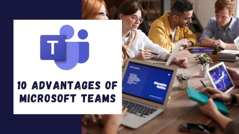 10 Microsoft Teams Advantages