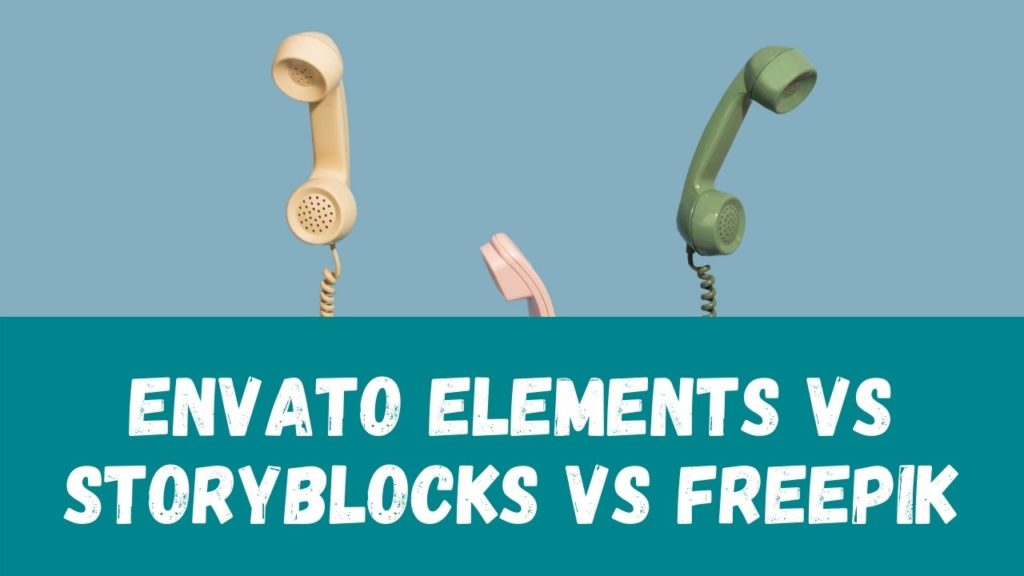 Envato Elements vs Storyblocks vs Freepik
