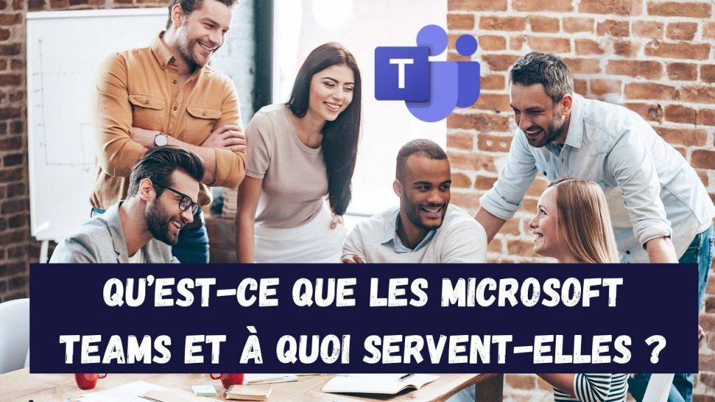 Qu'est-ce que Microsoft Teams