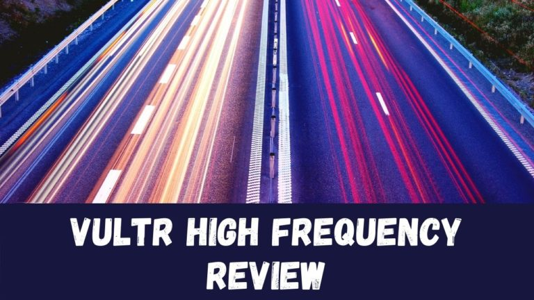 Vultr High Frequency Review