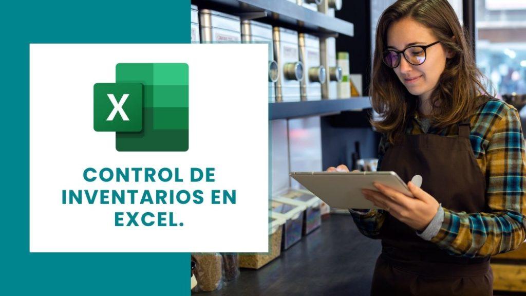 Control de inventarios en Excel