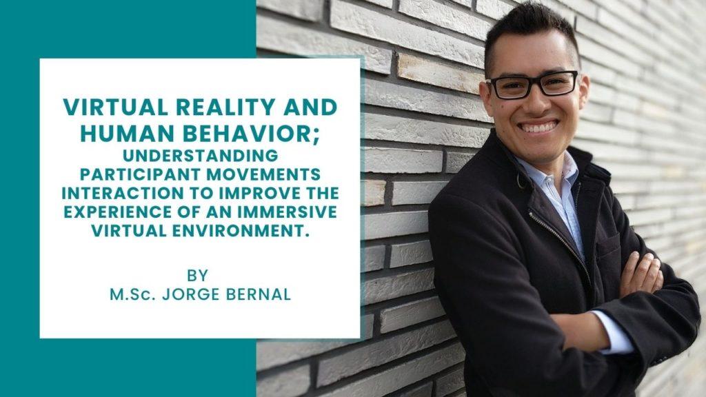Virtual Reality and Human Behavior