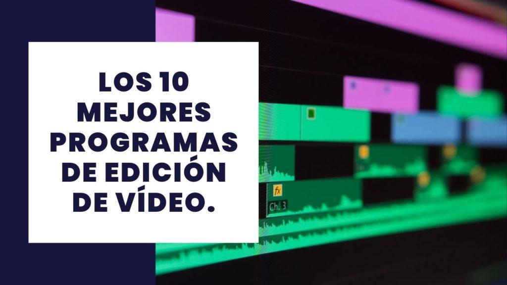 Los 10 mejores programas de edición de vídeo