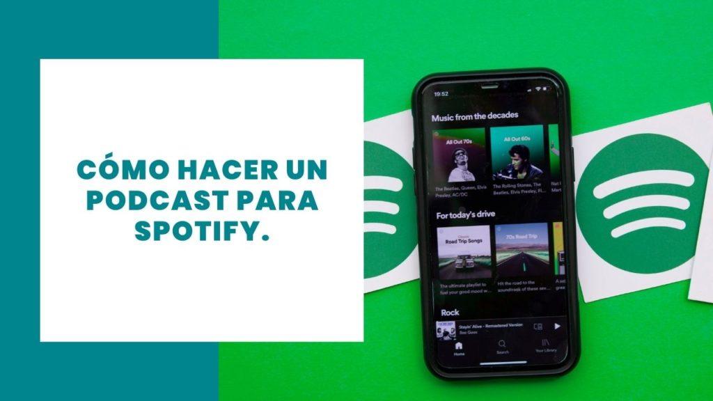 Cómo hacer un podcast en Spotify