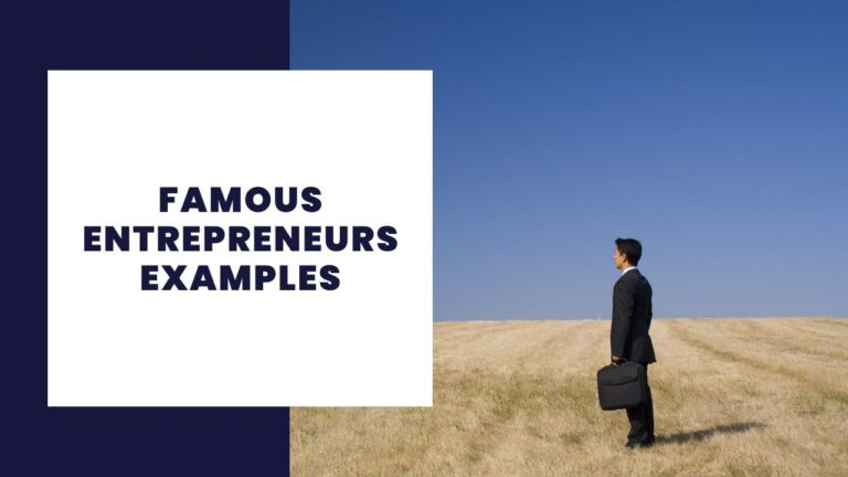 Famous Entrepreneurs Examples