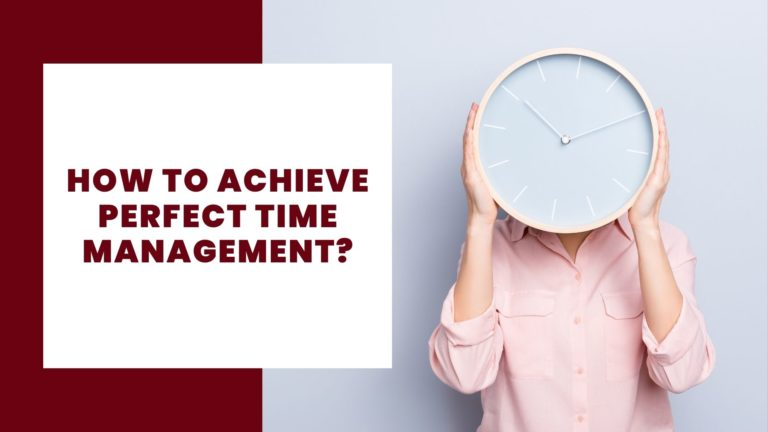 How to achieve perfect time management
