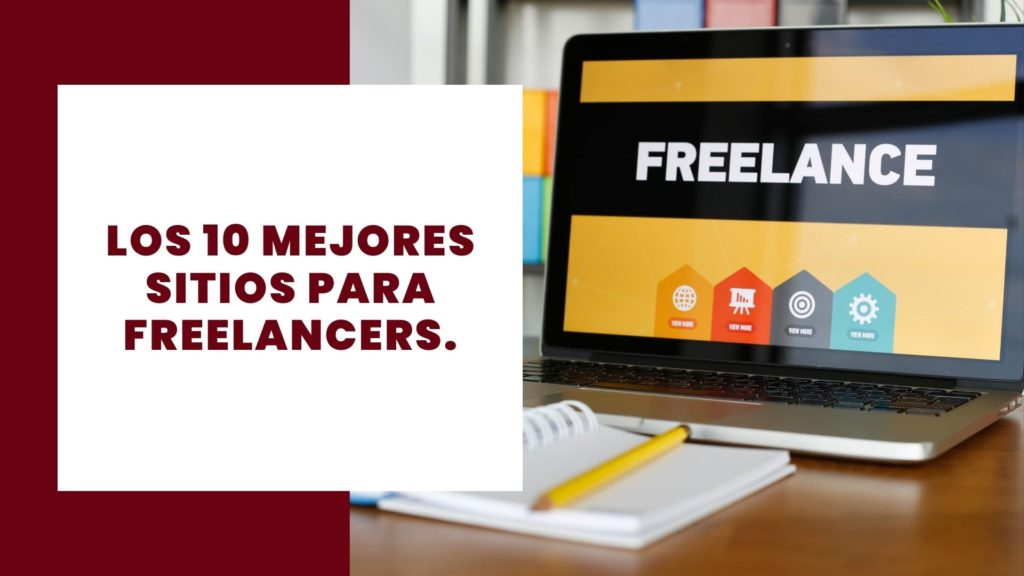 Los 10 mejores sitios para freelancers