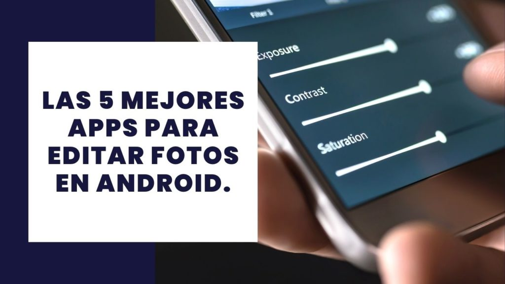 apps para editar fotos en Android